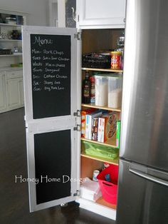 Paint the inside of your pantry door with chalkboard paint -- use write out the weekly menu, grocery list, etc!