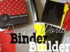 Use a binder to organize your Disney World planning info