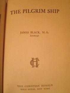 1911-The-Pilgrim-Ship-by-James-Black-Christian-Allegory-Novel