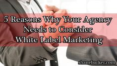 5 Reasons Why Your Agency Needs to Consider White Label Marketing   White label marketing adds power to any business. An agency rarely has personnel with expertise in every field of marketing. Agencies have difficulties offering a full spectrum of marketing services. White label marketing services spare agencies from the pain and frustration of not being able to offer the whole range of services. The dilemma is whether to use white label marketing services or not. Many agencies have found…