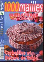 Miniatures au crochet corbeilles - Evelyne Dubos - Picasa Albums Web