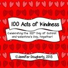 FREEBIE! 100 Acts of Kindness - celebrate the 100th Day of School and Valentines with this collaborative service project!