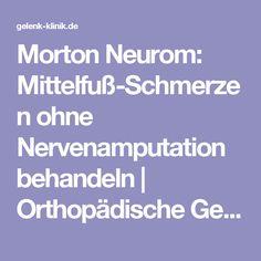 Morton Neurom: Mittelfuß-Schmerzen ohne Nervenamputation behandeln | Orthopädische Gelenk-Klinik Freiburg