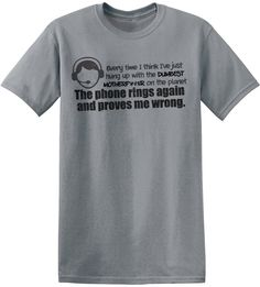 2897da4383 Call Center Problems hilarious work tees, gift for coworker, office humor, customer  service, tech support Funny Graphic T-Shirt RC14228