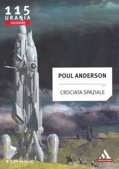 115 	 CROCIATA SPAZIALE 8/2012 	 THE HIGH CRUSADE (1960)  Copertina di  Franco Brambilla 	  POUL ANDERSON
