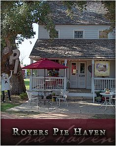 ROYERS PIE HAVEN in Round Top, TX. Can't you just feel the sun heating up and the pies calling you to book a flight?