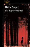 Entre montones de libros: Las supervivientes. Riley Sager
