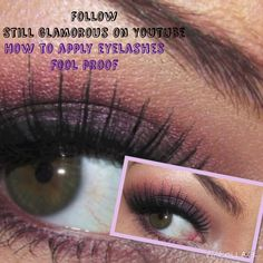 7c0870ce749 Photo Credit: Follow Still Glamorous on YouTube What you'll need False  lashes A
