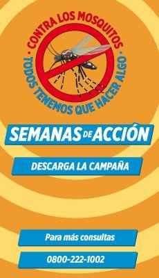 """""""Ahora es el momento de complicarle la vida al mosquito y que tenga menos criaderos""""   Dengue"""
