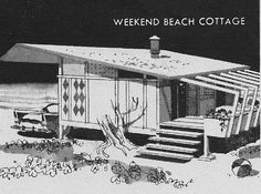 Mid-Century Weekend Beach Cottage 1958.  Interesting idea for lanai, or part of it anyway.