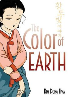 'The Color of Earth' (Series) by Kim Dong Hwa