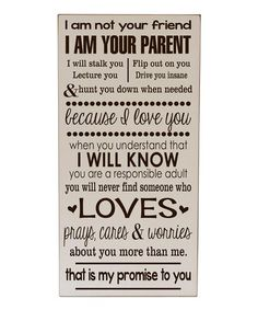 Look what I found on #zulily! Cream & Brown 'I Am Your Parent' Wall Sign #zulilyfinds