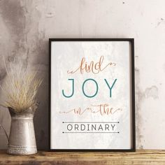 """find joy in the ordinary"" Printable - spoonyprint Printable Quotes, Finding Joy, Inspirational Quotes, Motivational, The Ordinary, Positive Quotes, Poster Prints, Positivity, Printables"