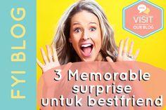3 cara bikin kejutan untuk bestfriend kamu #bestfriend #bff #surprise SOURCE: IG: @freeyourimaginations   FB : Free Your Imaginations