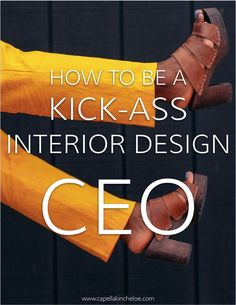 How to be a Kick-ass (Interior Design) CEO — Capella Kincheloe Running an interior design business? Then you're the CEO! Learn how to be the best one possible Learn Interior Design, Interior Design Courses Online, Interior Design Boards, Interior Design Magazine, Interior Design Companies, Interior Decorating, Interior Designing, Decorating Bathrooms, Interior Design Studio