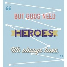 As long as we're together. Rick Riordan Book Series, Rick Riordan Books, The Lost Hero, All Hero, Percy Jackson Wallpaper, Olympus Series, Daughter Of Poseidon, Percy Jackson Quotes, Trials Of Apollo