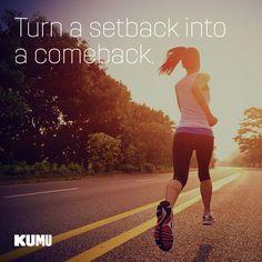 Turn a setback into a comeback with Kumu!