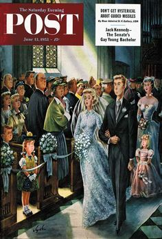 Wedding Recessional by Constantin Alajalov, June The Saturday Evening Post. Wedding Recessional, Wedding Bride, Vintage Soul, Vintage Art, Vintage Comics, Vintage Posters, Magazine Art, Magazine Covers, Magazine Stand