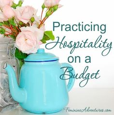 Hospitality isn't about impressing your friends or showcasing your home. It's about fellowship and friendship. If you have a limited budget, here are 10 frugal ways to practice hospitality on a budget.