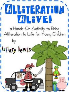 Alliteration Alive-Bringing Alliteration to Life for Young Children Reading Activities, Hands On Activities, Teaching Reading, Teaching Ideas, Learning Games, Teacher Resources, Alliteration Anchor Chart, Preschool Literacy