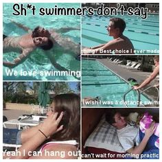 I have never heard a swimmer say any of these things Swimming Funny, I Love Swimming, Swimming Diving, Sea Diving, Swim Team Quotes, Swimmer Quotes, Swimming Pictures, Swimming Motivation, Swimming World