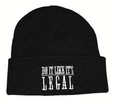 Do It Like It's Legal - Black Beanie