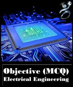 Electrical Engineering Objective Questions with Answers (MCQ), Interview Questions, Lab Viva Questions and Answers Price: ₹ 203 . Question And Answer, This Or That Questions, Interview Questions And Answers, Science Books, Electrical Engineering, Study Materials, Lab, Construction, Building