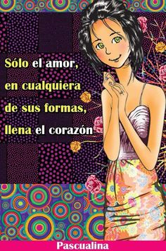 PASCUALINA Maria Jose, Dear Lord, Spanish Quotes, Cute Girls, Me Quotes, Romance, Teen, Thoughts, Words