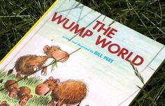 The Wump World: A charming tale about taking care of our planet.