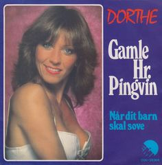 """""""Gamle Hr. Pingvin"""" Perfomer: Dorthe (Kollo) Danish version of the Eurovision 1980 entry from Luxembourg."""