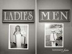 For the bathrooms at wedding, old pics of bride and groom on outside door!