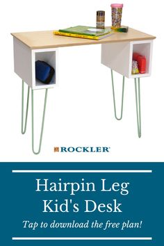 Looking for a more constructive way for your little one to do school at home? This kid's desk plan is easy to build! Create with confidence and give your child their own space with this free plan.  #createwithconfidence #freewoodworkingplan #hairpinleg #diydesk #kidsdesk Beginner Woodworking Projects, Learn Woodworking, Woodworking Plans, Desk Plans, Hairpin Legs, Wood Slab, Wood Working For Beginners, Diy Desk, Hair Pins