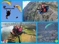 Parapente Quito Ecuador  Disfruta del hermoso paisaje de las montañas ecuatorina, volando parapente sobre la sierra ecuatoria. Siente , vive y disfruta de la adrenalina del deporte.