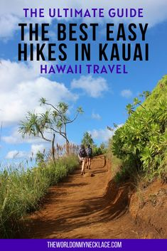 One of the best things to do on the Hawaiian island of Kauai is to hike, it is free and allows you to experience the natural beauty of the Garden Island. Here are the best easy hikes in Kauai, including waterfall hikes, coastal hikes, canyon hikes and more. | The World on my Necklace #hawaii #hikinginhawaii #hikingguide #kauai