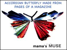 Mama's Little Muse: Quick Butterfly Craft from magazine pages