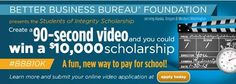 The deadline for BBB's 2015 Students of Integrity Scholarship is quickly approaching! High school seniors in the Northwest have a chance to win a $10,000 #scholarship by creating a 90-second video that demonstrates how BBB helps people become smart consumers. http://go.bbb.org/1z6PquV #BBB10K