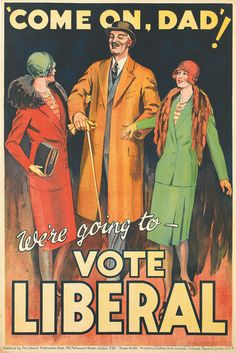 """""""Come on Dad, We're going to vote Liberal!""""  via http://www.artinfo.com"""