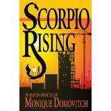 Scorpio Rising (The Scorpio Series) (Kindle Edition)By Monique Domovitch