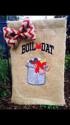 Hey, I found this really awesome Etsy listing at https://www.etsy.com/listing/224695370/boil-dat-monogrammed-burlap-garden-flag