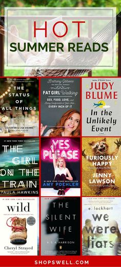 These are this summer's hottest books from some famous authors, up and coming writers and bloggers you have come to love.