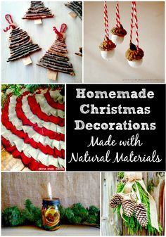 Looking for ideas for Homemade Christmas Decorations made with natural items? You will love these ideas using pinecones, fruit, cinnamon sticks, & more!