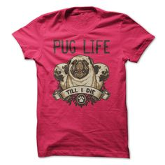 (Greatest T-Shirts) Pug Life - Till I Die - Sports Grey - Order Now...