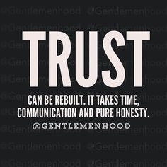 Trust can be rebuilt love love quotes quotes trust relationship relationship quotes honestly