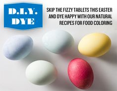 Natural recipes for food coloring: DIY dye for easter eggs Easter Egg Dye, Hoppy Easter, Natural Food Coloring, Food Dye, Easter Recipes, Egg Recipes, Holidays With Kids, Easter Crafts, Holiday Fun