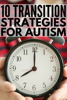 Transition Strategies for Kids with Autism | Whether you're a parent looking for transition strategies to help your child with autism cope with day-to-day tasks more easily or a teacher looking for tips and tricks to make classroom transitions easier, we've got 10 brilliant ideas to get you started! #parenting #parenting101 #autism #specialneedsparenting