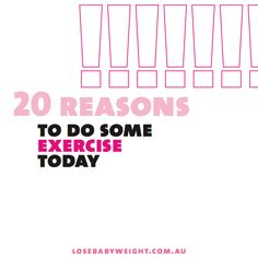 20 Good Reasons To Do Some Exercise Today