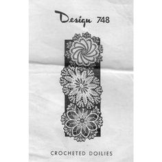 This mail order crochet pattern, Laura Wheeler 748,  has directions for three different style of doilies -- two round and one oval.