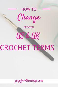 How to change between us & uk crochet terms