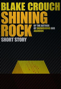 Shining Rock by Blake Crouch