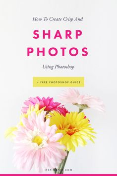 It takes less than a minute to make your photos crisp and clear using photoshop! Here is the complete tutorial in 3 easy steps.   A free photoshop cheatsheet too >>